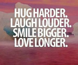 love, laugh, and smile image