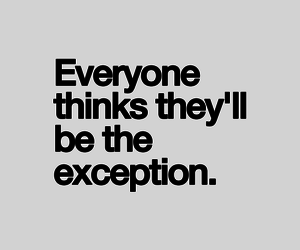 exception, quote, and everyone image