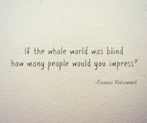 blind, quotes, and society image