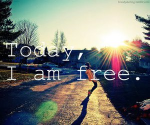 free, today, and freedom image