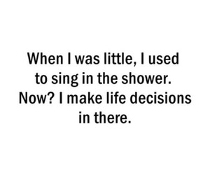 decisions, sing, and grow up image