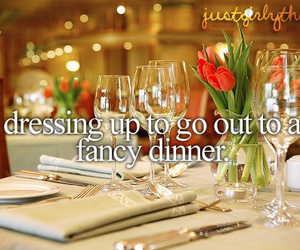 fancy, justgirlythings, and dinner image