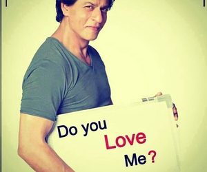 of course, sharukh khan, and yes i love you image