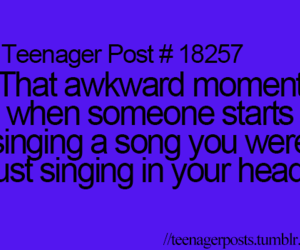 teenager post, song, and awkward image