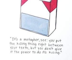 cigarette, metaphor, and quote image