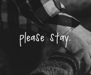 love, stay, and please image