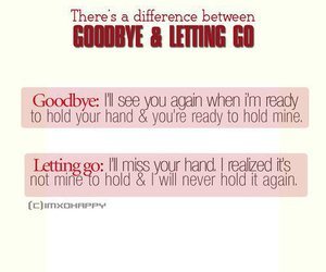 goodbye, love, and letting go quote image