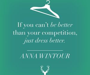 quotes, Anna Wintour, and fashion image