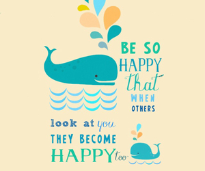happy, whale, and quote image