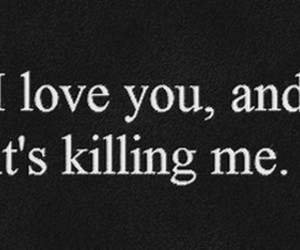 love, quotes, and kill image