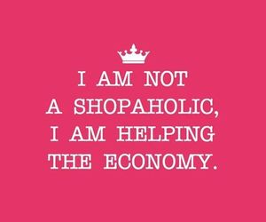 quote, shopping, and shopaholic image