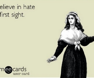 hate, believe, and ecards image