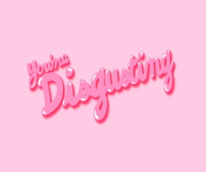 disgusting and pink image