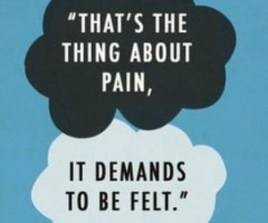 pain, quote, and tfios image