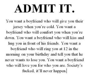 boyfriend, quotes, and admit it image