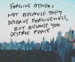 forgiveness, peace, and quote image