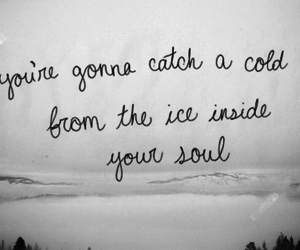 quotes, cold, and soul image
