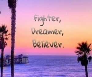 believe, Dream, and dreamer image