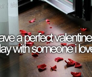 love, before i die, and Valentine's Day image