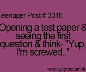 test, screwed, and teenager post image