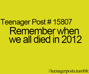 teenager post, 2012, and funny image