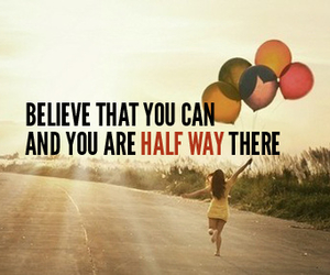 believe, quote, and balloons image