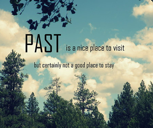 past, quotes, and life image