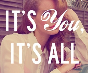lana del rey, you, and quote image