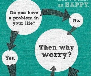 worry, happy, and life image
