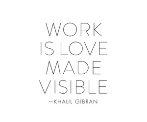 love, quote, and work image