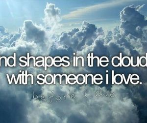 before i die, clouds, and love image