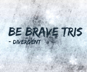 brave, forever, and divergent image