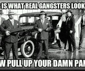 gangster, funny, and pants image