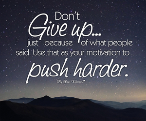 quotes, motivation, and don't give up image