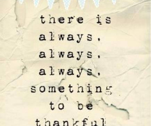 thankful, always, and quotes image