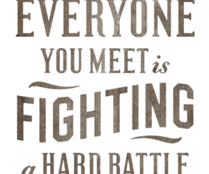 quote, kind, and battle image