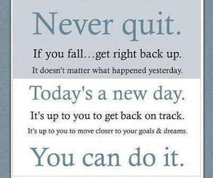dreams, you can do it, and never quit image