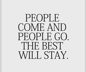 quote, people, and stay image