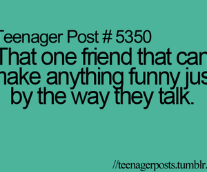 teenager post, funny, and friends image
