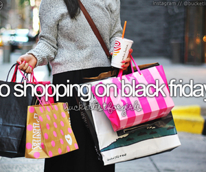 shopping, before i die, and black friday image