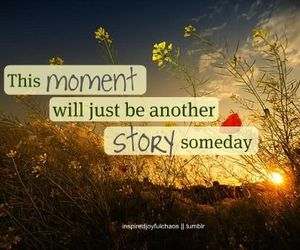 moment, quote, and love image