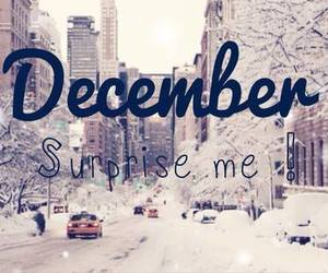 december, me, and surprise image