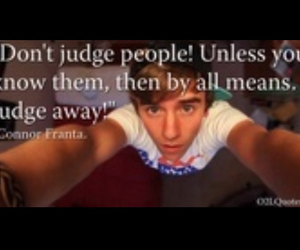 o2l, connor franta, and judge others image