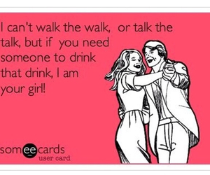 drink, funny, and someecards image