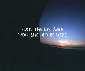 distance, want you, and fuck image