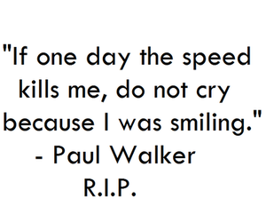paul walker, quote, and rip image