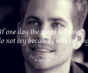 miss you, r.i.p, and paul walker image