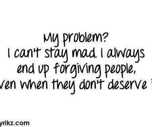 problem, quote, and forgive image