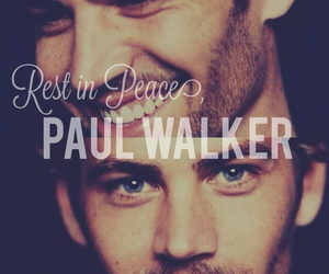 i miss you, paul walker, and r.i.p image