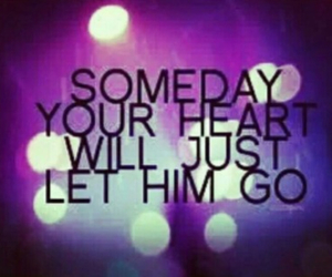 heart, someday, and let him go image